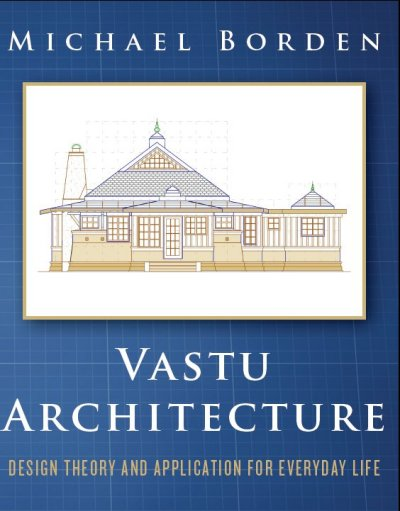 Vastu Architecture: Theory & Application